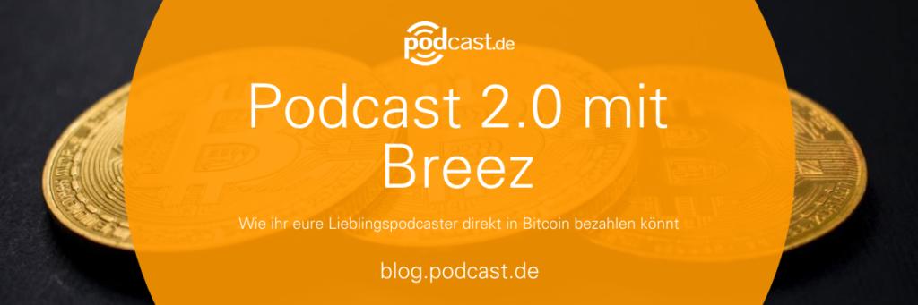 Podcast 2.0 mit Breez auf podcast.de
