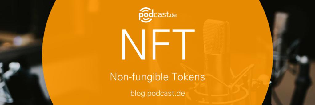 NFT Non-Fungible Tokens auf podcast.de