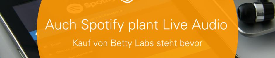 Spotify kauft Betty Labs podcast.de